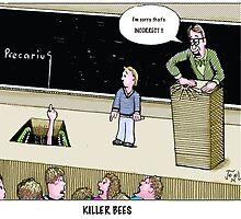 killer bees by Jerel Baker