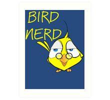 Bird Nerd Funny Ornithology T Shirt Art Print