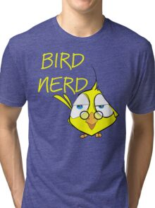 Bird Nerd Funny Ornithology T Shirt Tri-blend T-Shirt