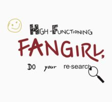 Sherlock - High-Functioning Fangirl, Do Your Research Kids Clothes