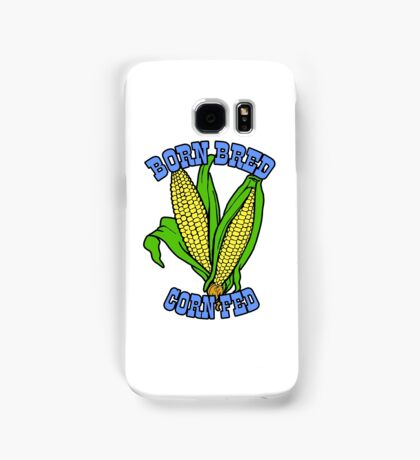 BORN BRED CORN FED (light blue) Samsung Galaxy Case/Skin