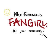 Sherlock - High-Functioning Fangirl, Do Your Research by moosesquirrel