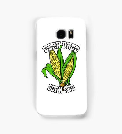 BORN BRED CORN FED (white) Samsung Galaxy Case/Skin