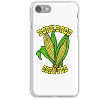 BORN BRED CORN FED (yellow) iPhone Case/Skin