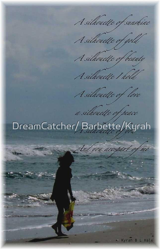 A Silhouette by DreamCatcher/ Kyrah