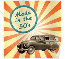 Made in the 50s Poster