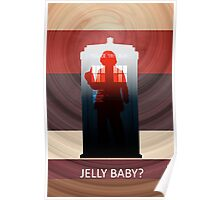 "4th Doctor ""Jelly Baby?""  Poster"