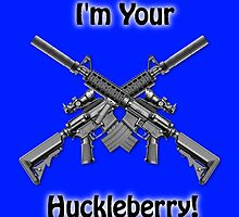 I'm Your Huckleberry by Edmond  Hogge