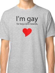 Gay 4 Beards Classic T-Shirt
