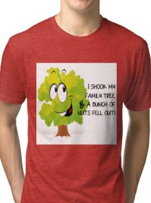 I SHOOK MY FAMILY TREE... Tri-blend T-Shirt