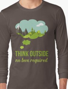 Think Outside No Box Required Walking Hiking T Shirt Long Sleeve T-Shirt