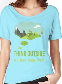 Think Outside No Box Required Walking Hiking T Shirt Women's Relaxed Fit T-Shirt