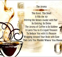 The Aroma by Carmen Holly