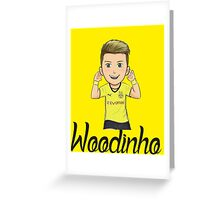 Woodinho Greeting Card