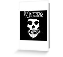 WITNESS Greeting Card
