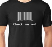 Check Me Out (Barcode) white design Unisex T-Shirt