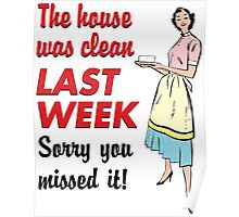The House Was Clean... Poster