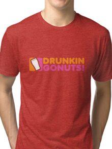 Drunkin Gonuts Tri-blend T-Shirt