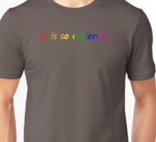It is so ordered.  Unisex T-Shirt