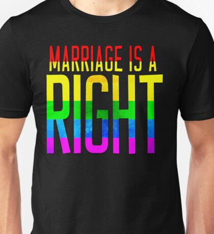 IT'S A RIGHT Unisex T-Shirt