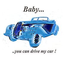 Vintage sports car baby you can drive my car tag  Photographic Print
