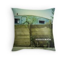 In every dream home a heartache... Throw Pillow