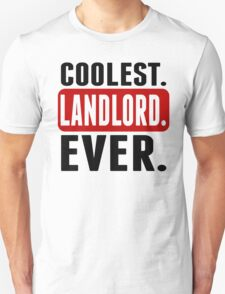 Coolest. Landlord. Ever. T-Shirt
