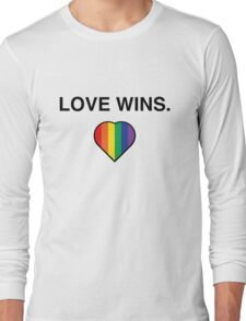 Love Wins Pro Gay Marriage  Long Sleeve T-Shirt