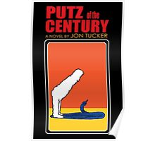 Putz Of The Century Poster