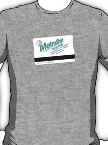 MetroShirt T-Shirt