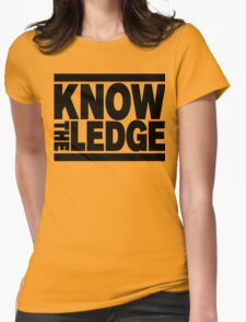 KNOW THE LEDGE Womens Fitted T-Shirt
