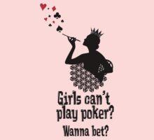 Girls can't play poker? Wanna bet? Kids Tee