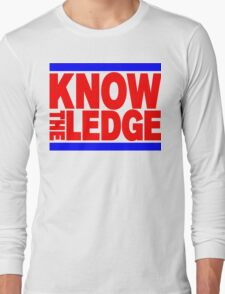 KNOW THE LEDGE Long Sleeve T-Shirt