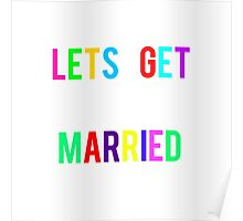 LETS GET MARRIED T Poster