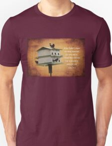 My Father's House Unisex T-Shirt