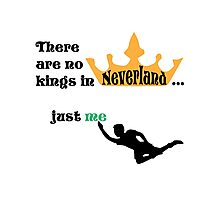 no kings in Neverland Photographic Print