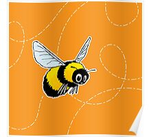 happily bumbling bumble bee Poster