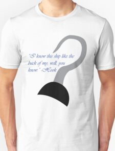 """I know this ship like the back of my..."" T-Shirt"
