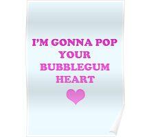 Bubblegum Bitch Lyrics Poster