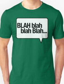 BLAH Blah Blah - White Unisex T-Shirt