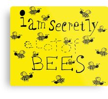 Secretly Bees Metal Print