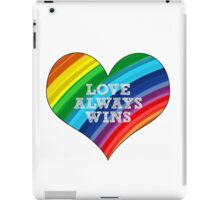 Love Always Wins iPad Case/Skin