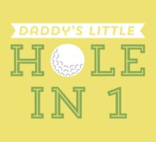 Daddy's Little Hole in 1 Baby Tee