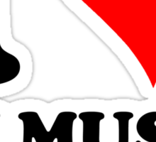 i love my music loud Sticker