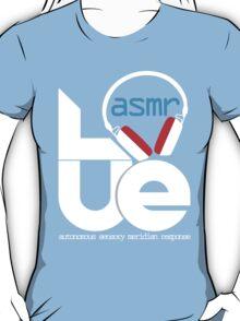 LOVE ASMR T-Shirt