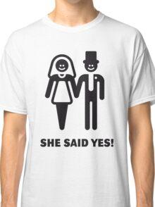 She Said Yes! (Groom / Smile / Black) Classic T-Shirt