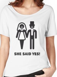 She Said Yes! (Groom / Smile / Black) Women's Relaxed Fit T-Shirt