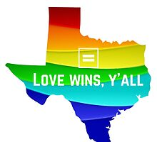 Texas Marriage Equality by ktgraham