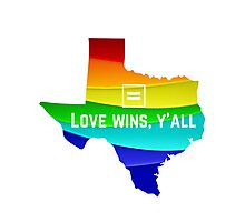 Texas Marriage Equality Photographic Print