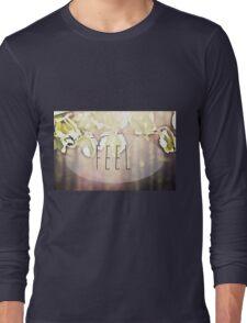 Feel Long Sleeve T-Shirt